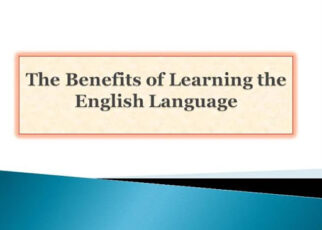 Benefits of Learning the English Language